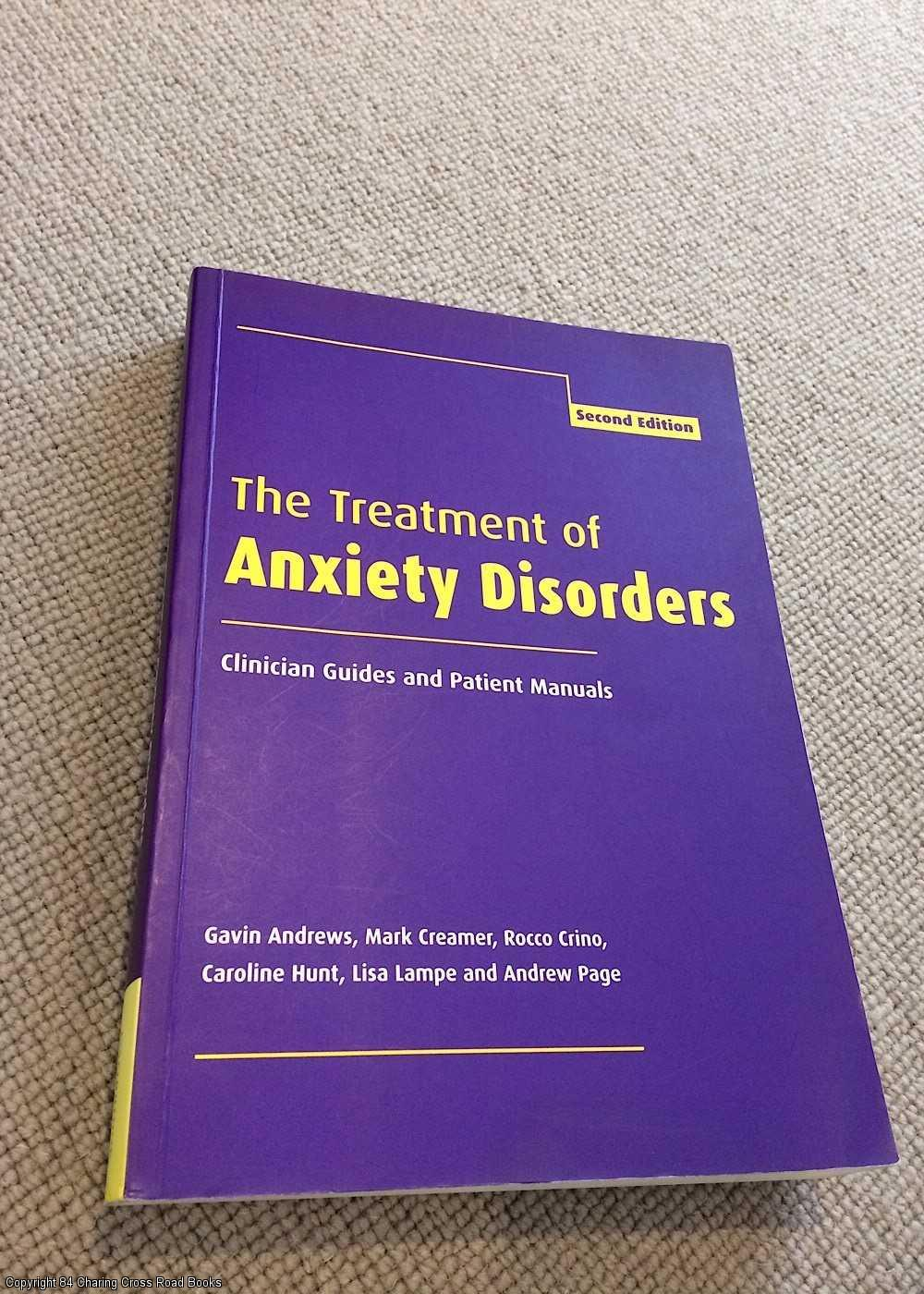 ANDREWS, GAVIN - The Treatment of Anxiety Disorders: Clinician Guides and Patient Manuals