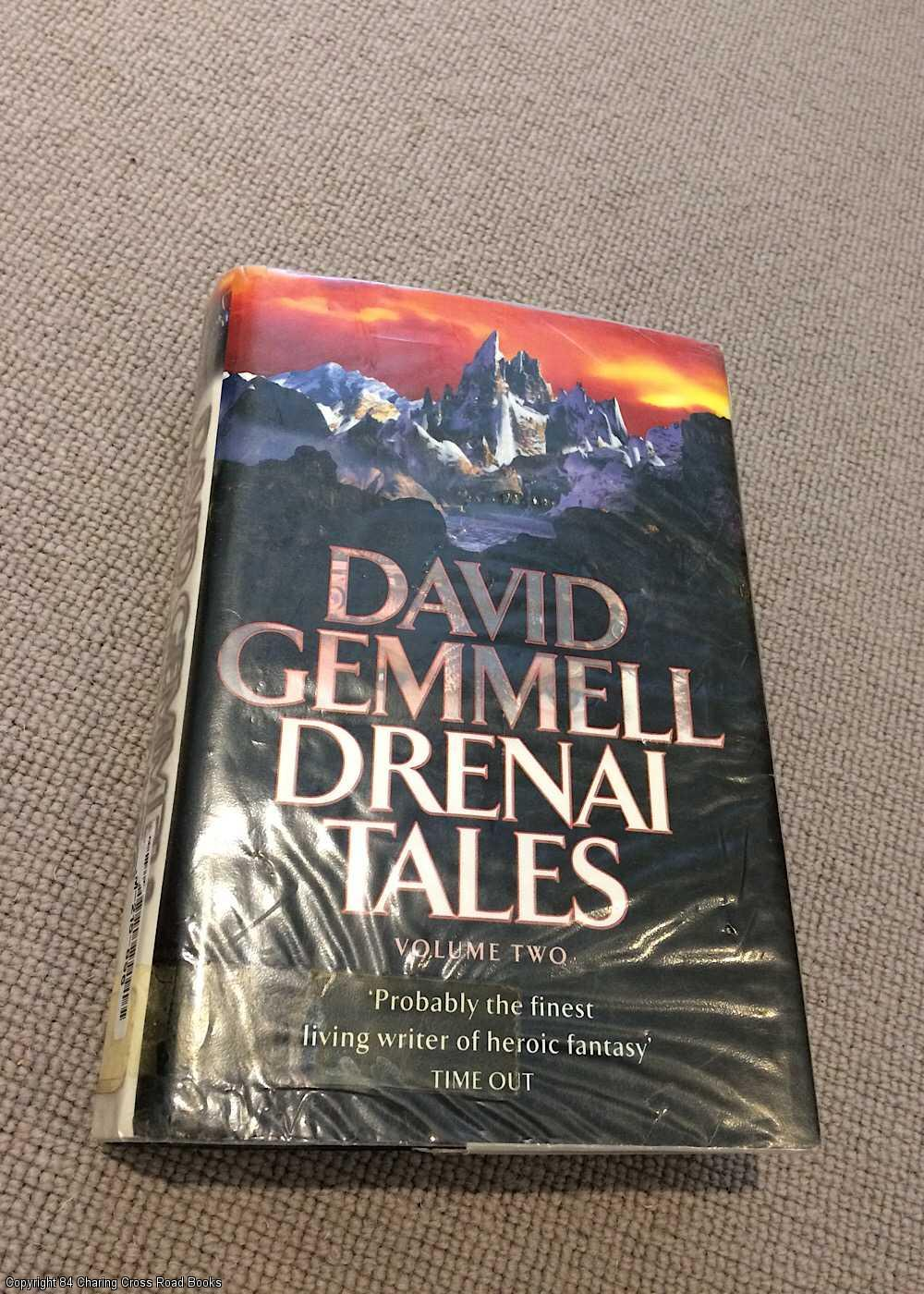 GEMMELL, DAVID - Drenai Tales  Vol 2: Quest for Lost Heroes; Waylander II - In the Realm of the Wolf; The First Chronicles of Druss the Legend (1st ed hardback)