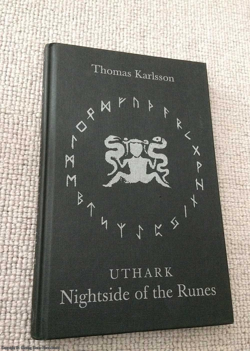 KETOLA, T.; KARLSSON, THOMAS - Uthark: Nightside of the Runes