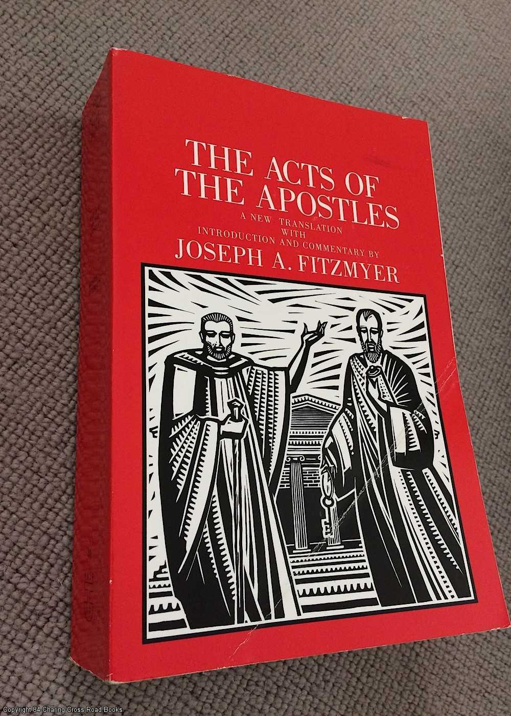 FITZMYER, JOSEPH - The Acts of the Apostles