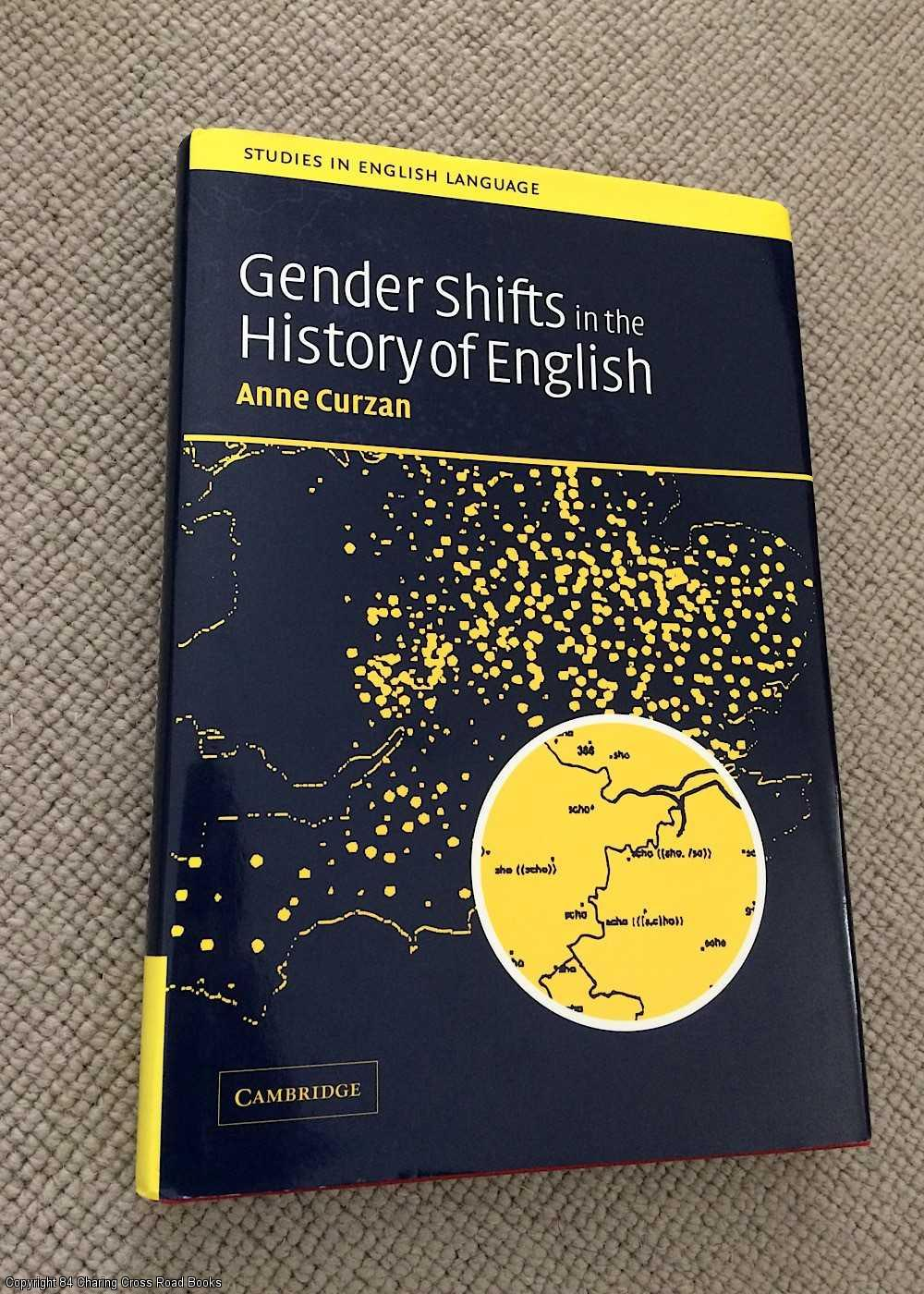 CURZAN, ANNE - Gender Shifts in the History of English