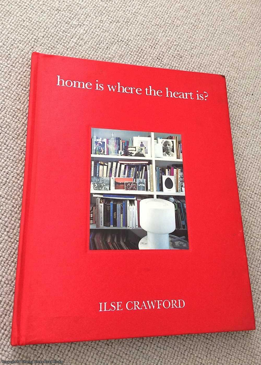 CRAWFORD, ILSE - Home Is Where the Heart Is