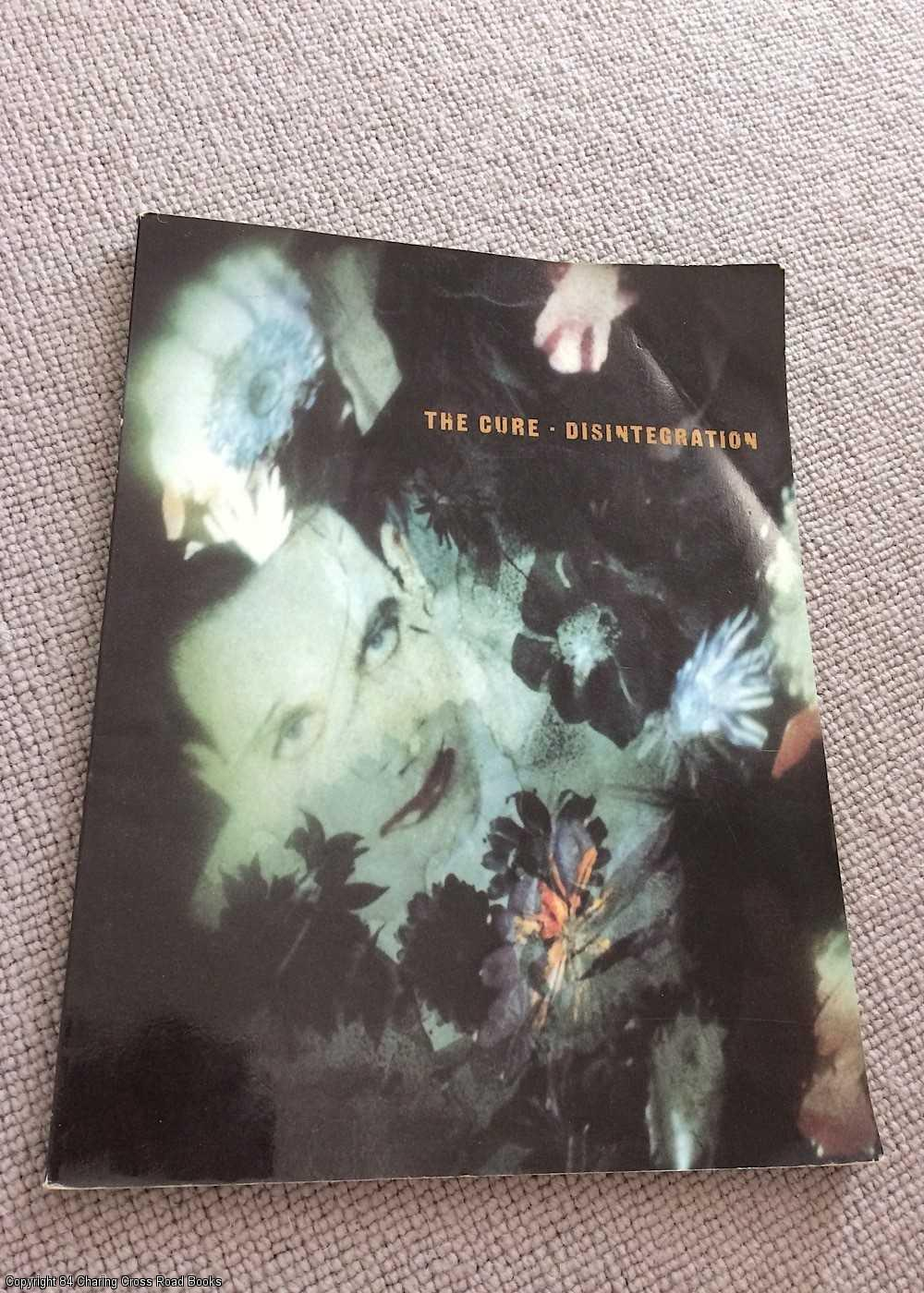 THE CURE - The Cure: Disintegration