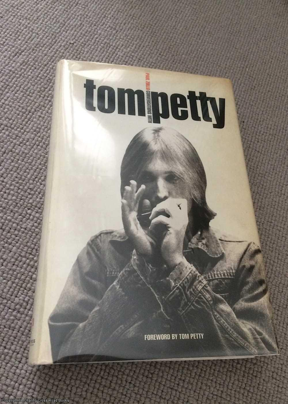 ZOLLO, PAUL - Conversations with Tom Petty
