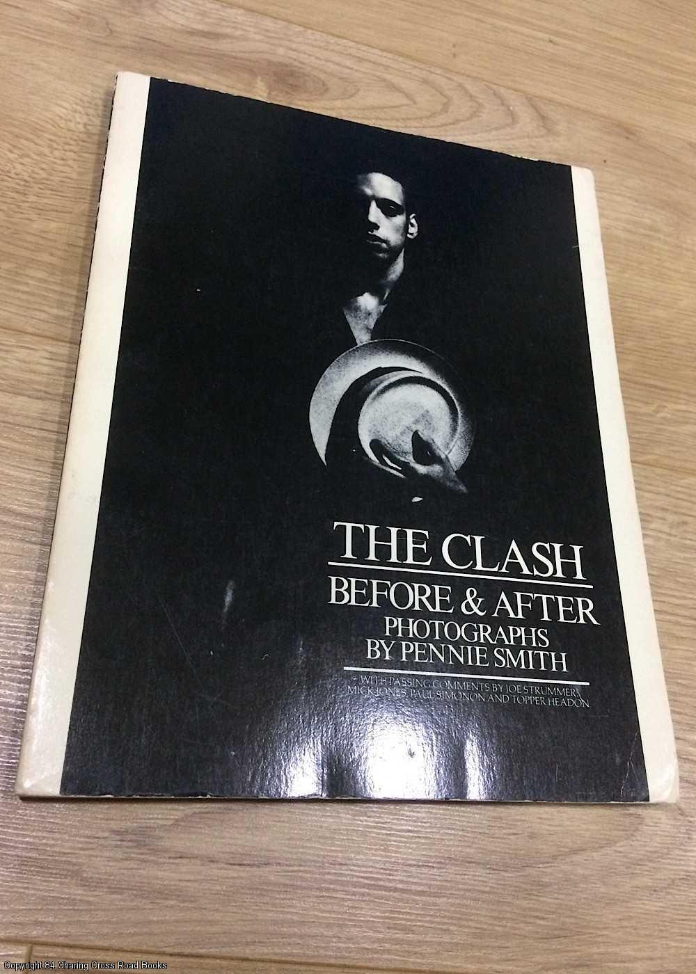 SMITH, PENNIE - The Clash : Before and After
