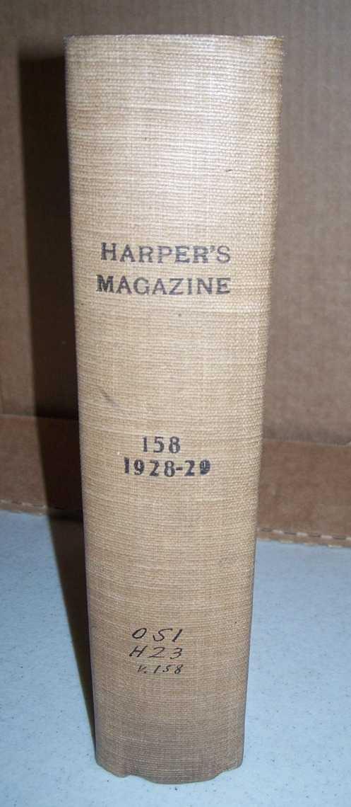 Harper's Magazine Volume 158, December 1928-May 1929 Bound in One Volume, Various
