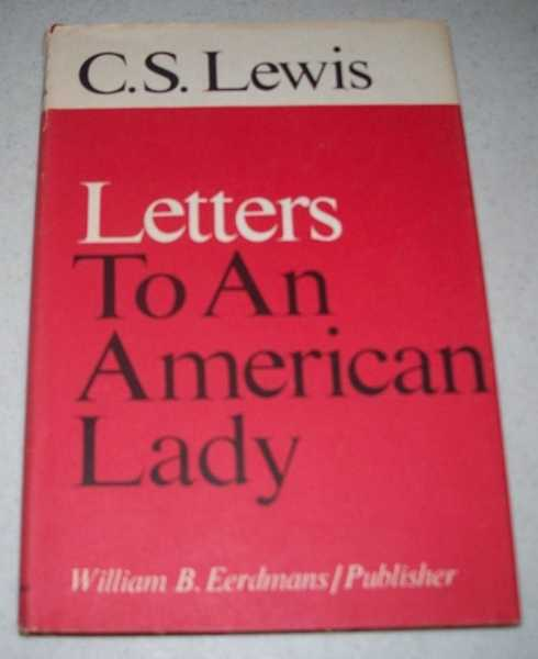 Letters To an American Lady, Lewis, C.S.