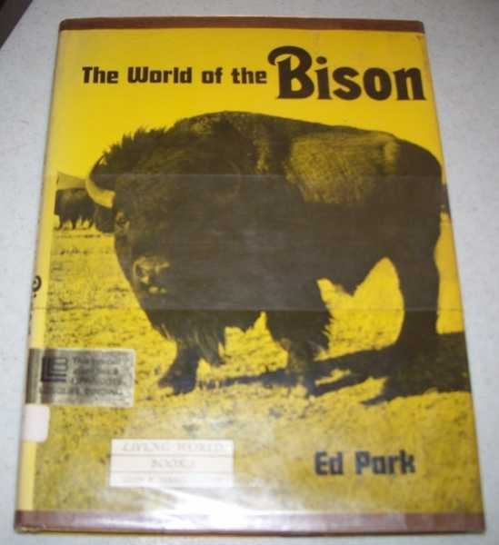 The World of the Bison, Park, Ed