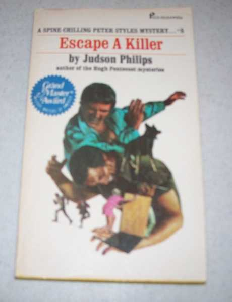 Escape a Killer: Peter Styles Mystery #8, Philips, Judson