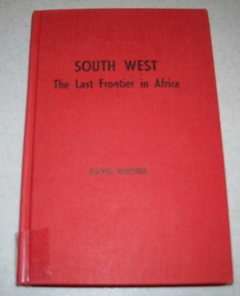 South West: The Last Frontier in Africa, Rhoodie, Eschel