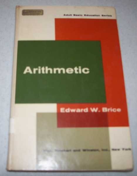 Arithmetic (Adult Basic Education Series), Brice, Edward Warner
