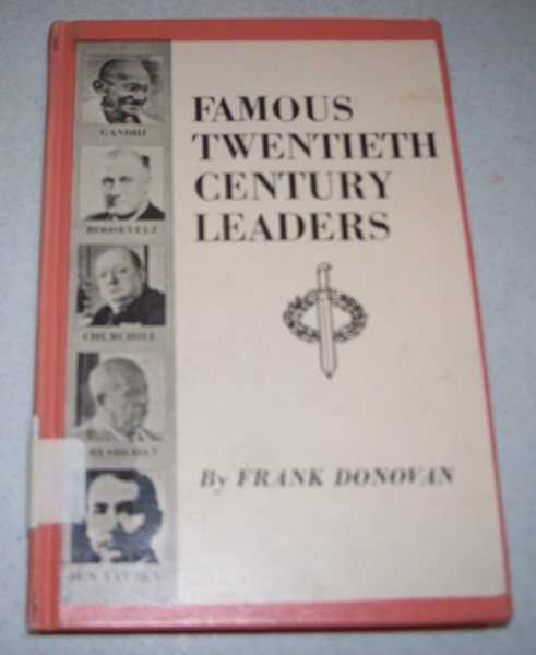 Famous Twentieth Century Leaders (Famous Biographies for Young People), Donovan, Frank