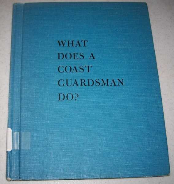 What Does a Coast Guardsman Do?, Compton, Grant