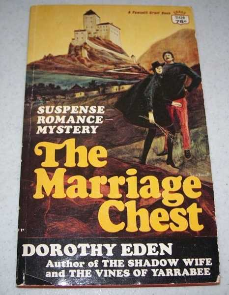 The Marriage Chest, Eden, Dorothy