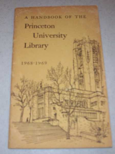 A Handbook of the Princeton University Library 1968-1969, N/A