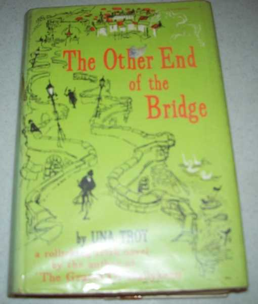 The Other End of the Bridge: A Novel, Troy, Una