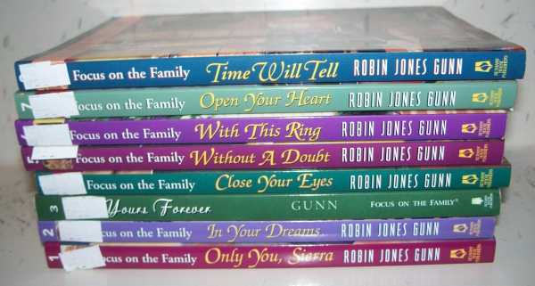 Sierra Jensen Series Books 1-8: 1-Only You Sierra; 2-In Your Dreams; 3-Yours Forever; 4-Close Your Eyes; 5-Without a Doubt; 6-With This Ring; 7-Open Your Heart; 8-Time Will Tell, Gunn, Robin James