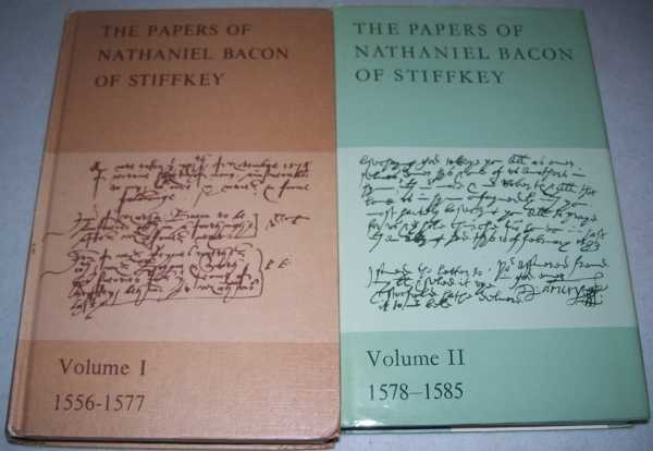 The Papers of Nathaniel Bacon of Stiffkey in Two Volumes: I-1556-1577; II-1578-1585, Bacon, Nathaniel; Smith, A. Hassell and Baker, Gillian M. (ed.)