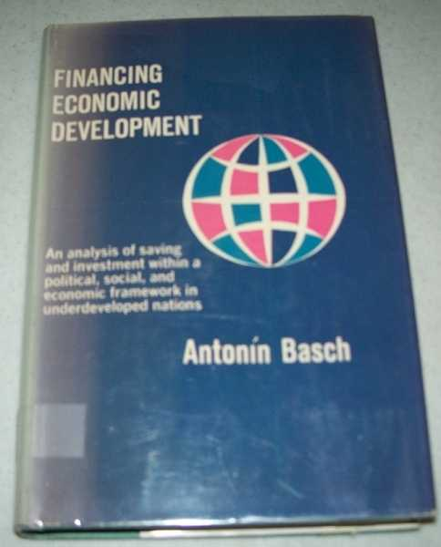 Financing Economic Development, Basch, Antonin