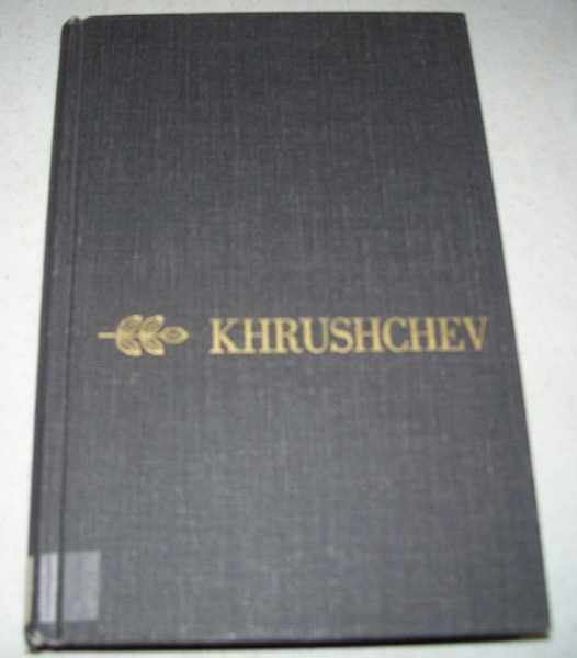Khruschchev: A Career, Crankshaw, Edward