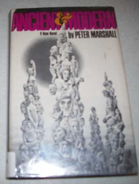 Ancient and Modern: A Novel, Marshall, Peter