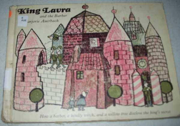 King Laura and the Barber, Auerbach, Marjorie