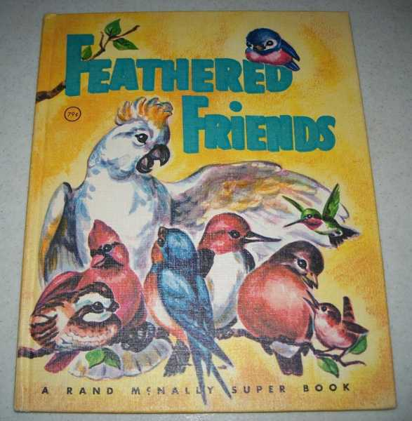 Feathered Friends (A Rand McNally Super Book), Watts, Mabel