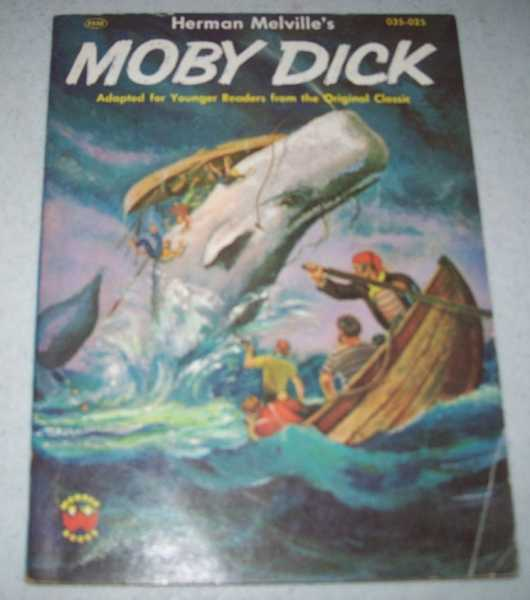 Herman Melville's Moby Dick: Adapted for Younger Readers from the Original Classic, Melville, Herman; Sutton, Felix