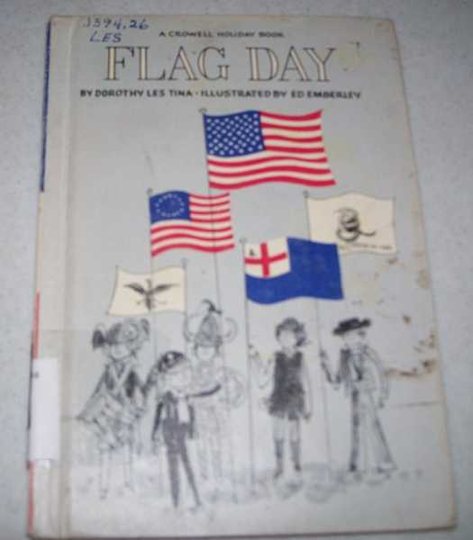 Flag Day: A Crowell Holiday Book, Tina, Dorothy Les