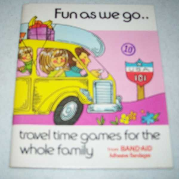 Fun As We Go: Travel Time Games for the Whole Family from Band-Aid Adhesive Bandages, N/A