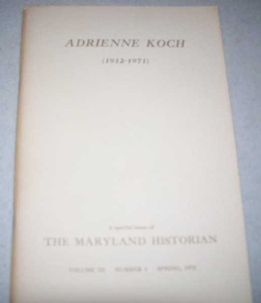 The Maryland Historian Volume III, Number 1, Spring 1972, Various