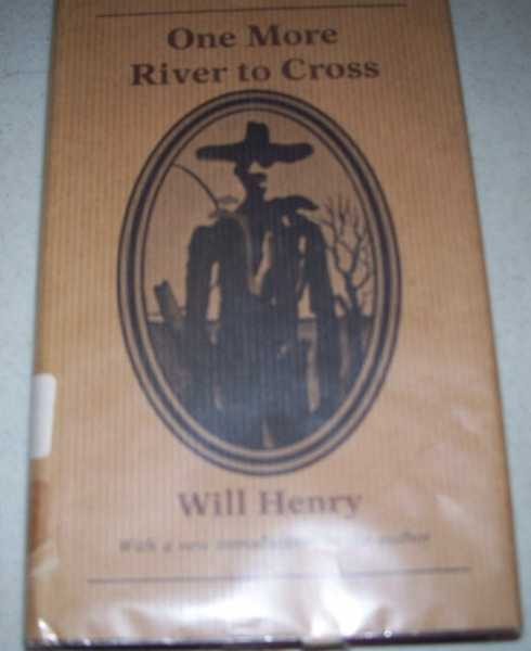 One More River to Cross (The Gregg Press Western Fiction Series), Henry, Will