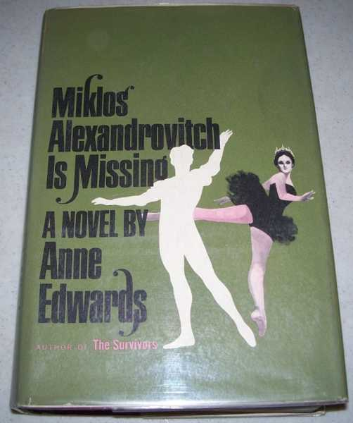 Miklos Alexandrovitch Is Missing: A Novel, Edwards, Anne