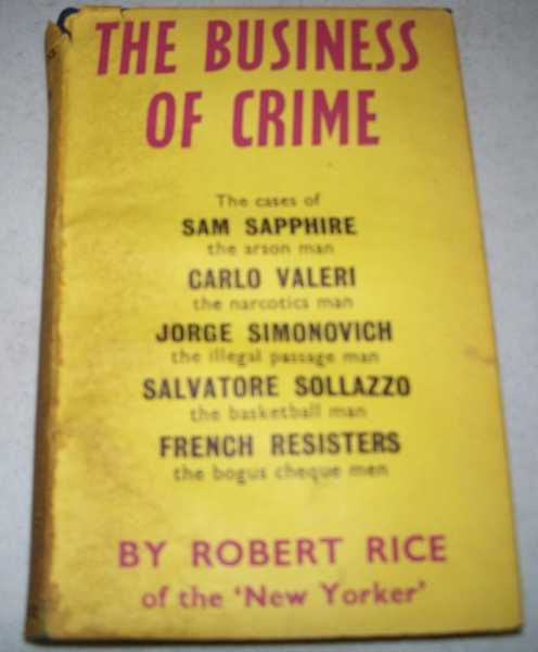 The Business of Crime, Rice, Robert