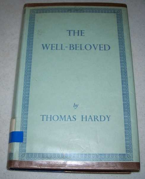 The Well-Beloved: A Sketch of a Temperament, Hardy, Thomas