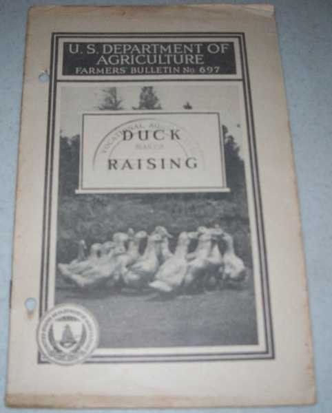 Duck Raising (U.S. Department of Agriculture Farmers' Bulletin No. 697), Lee, Alfred R.