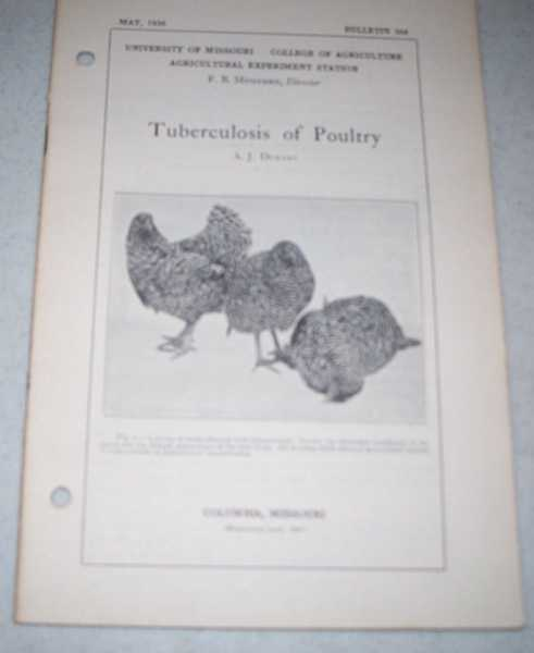 Tuberculosis of Poultry (University of Missouri College of Agriculture Bulletin 364), Durant, A.J.