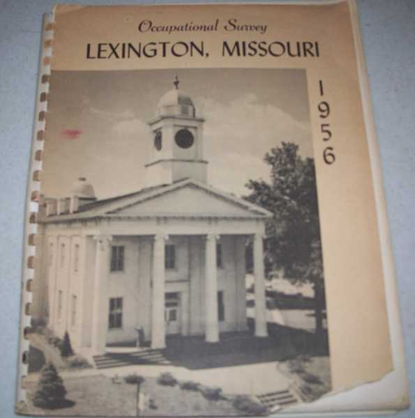 Occupational Survey of Lexington, Missouri Conducted by Occupational Survey Class, University of Missouri, N/A