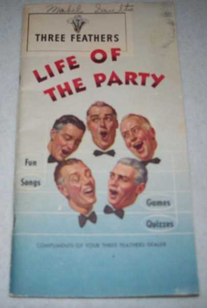 Three Feathers: Life of the Party, N/A