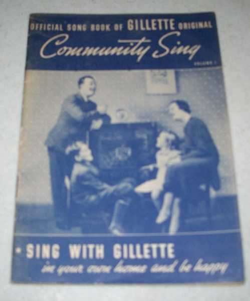 Official Song Book of Gillette Original: Community Sing Volume I, N/A
