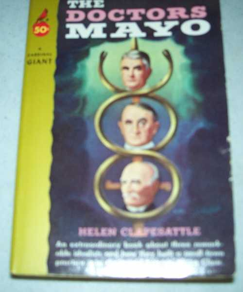 The Doctors Mayo, Clapesattle, Helen