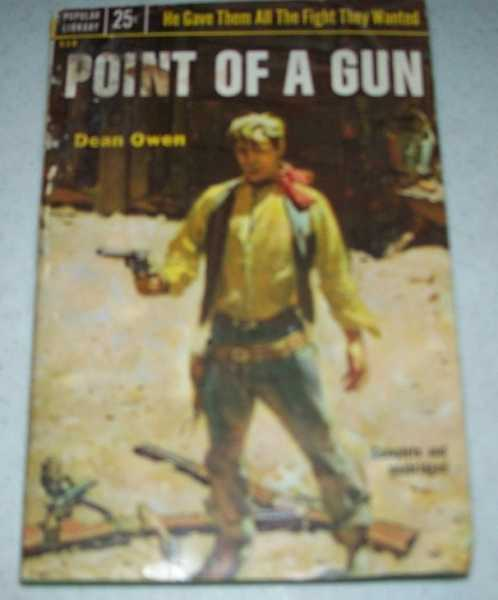 Point of a Gun, Owen, Dean
