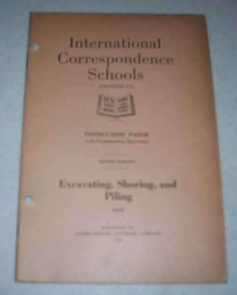 Excavating, Shoring and Piling (International Correspondence Schools ICS 1050), N/A
