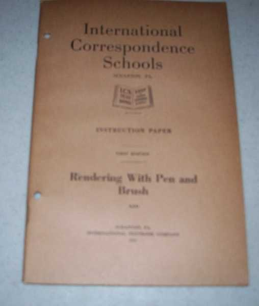 Rendering with Pen and Brush (International Correspondence Schools ICS 610), N/A