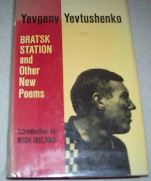 Bratsk Station and Other New Poems, Yevtushenko, Yevgeny