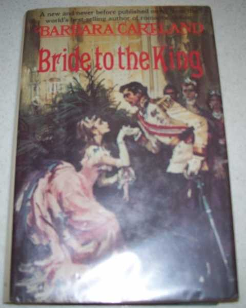Bride to the King, Cartland, Barbara