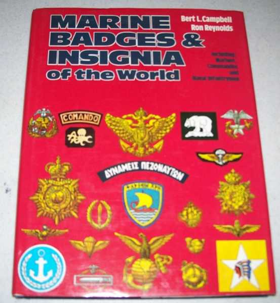 Marine Badges and Insignia of the World, Campbell, Bert L. and Reynolds, Ron