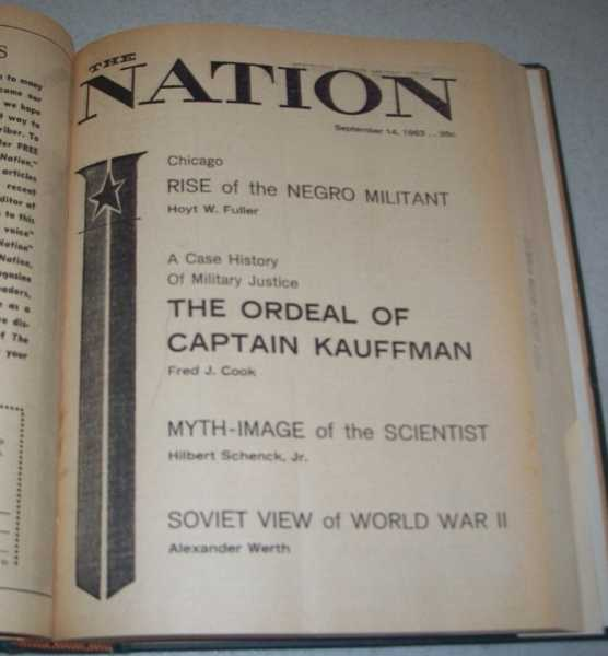 The Nation (Newspaper) Volume 197, July-December 1963 Bound in One Volume, Various
