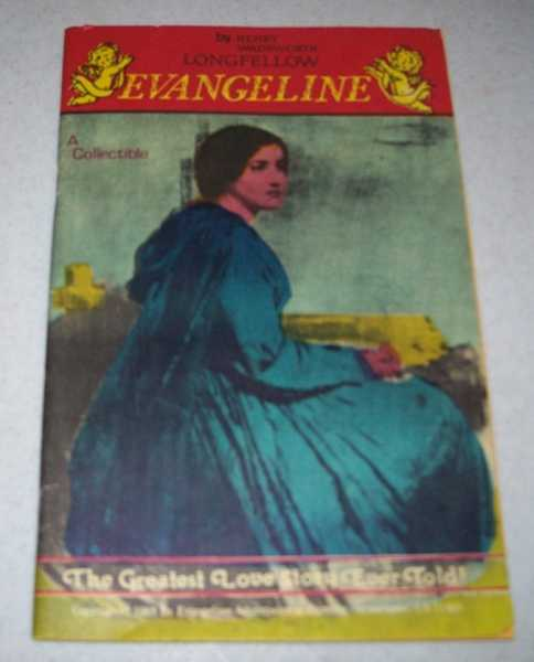 Evangeline: A Collectible, Longfellow, Henry Wadsworth