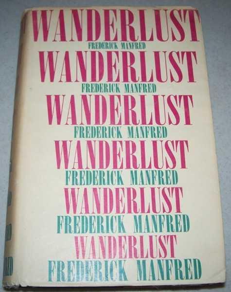 Wanderlust: A Trilogy, Manfred, Frederick